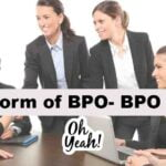 Full Form of BPO (BPO का फुल फॉर्म) BPO क्या है?