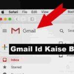 Free में Gmail Id Kaise Banaye - 5 मिनट में Gmail Account बनाये