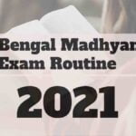 West Bengal Madhyamik Exam Date and Routine